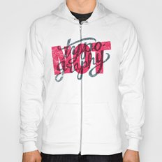 Not Typography Hoody