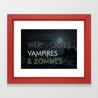 Ghosts, Werewolves, Vamp… Framed Art Print