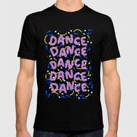 Dance Dance Dance Mens Fitted Tee Black SMALL