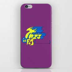 This is for (blank). iPhone & iPod Skin
