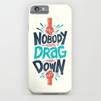 iPhone Cases featuring Nobody can drag me down by Risa Rodil