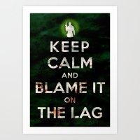 Keep Calm and Blame it On the Lag (COD, Black Ops, Modern Warfare, Call of Duty, Parody) Art Print