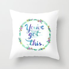 You've Got This - Floral White Throw Pillow
