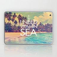 I Need Vitamin Sea Laptop & iPad Skin