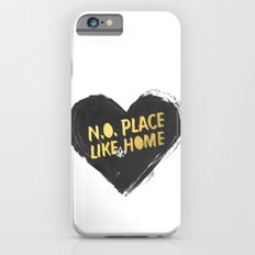 N.O. Place Like HOME iPhone 6 Slim Case