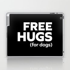 Free Hugs Dogs Funny Quote Laptop & iPad Skin