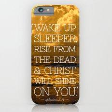 Wake Up Sleeper iPhone 6 Slim Case