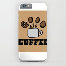 good coffee iPhone 6s Slim Case