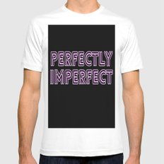 Perfectly Imperfect Mens Fitted Tee White SMALL