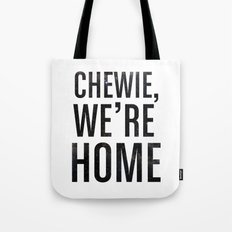 Chewie,We're Home - Galactic Tote Bag