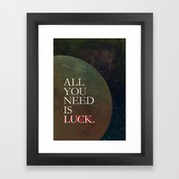All You Need Is... Framed Art Print