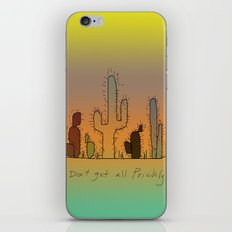 Don't Get All Prickly iPhone & iPod Skin