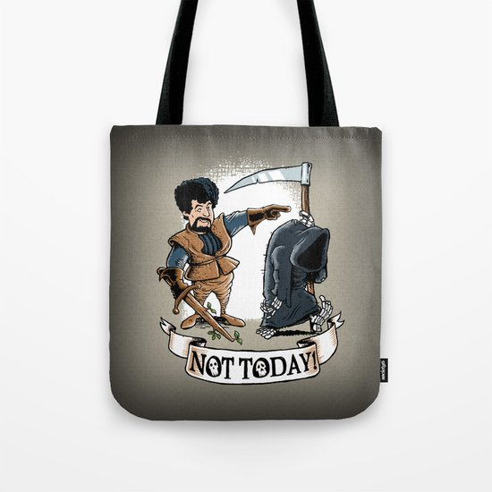 Not today! Tote Bag