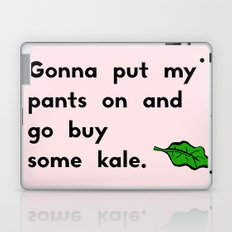 Gonna put my pants on and go buy some kale Laptop & iPad Skin