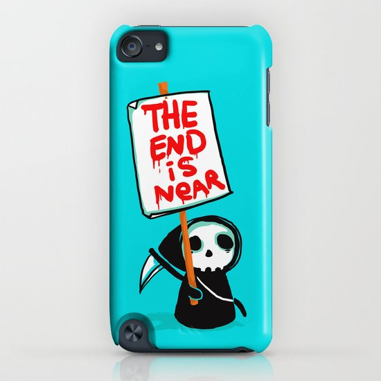The end is near (obviously) iPhone & iPod Case