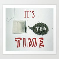 It's Tea Time Art Print