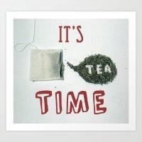 It's Tea Time Art Print