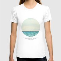 quote T-shirts featuring Salt Water Cure by Tina Crespo