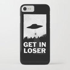 Get In Loser Slim Case iPhone 7