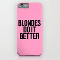Blondes Do It Better Pin… iPhone 6 Slim Case