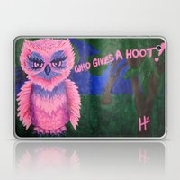 Who Gives A Hoot! Laptop & iPad Skin