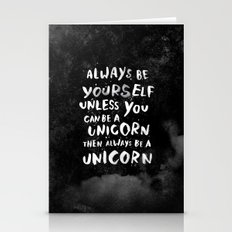 Always Be Yourself. Unle… Stationery Cards