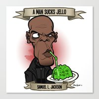 A Man Sucks Jello (Samuel L. Jackson) Canvas Print
