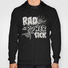 Rad to the Power of Sick - White Print Hoody