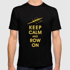 Keep Calm and Row On (For the Love of Rowing) SMALL Black Mens Fitted Tee