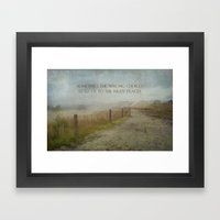 Wrong Choices, Right Places Framed Art Print