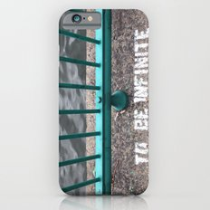 To Be Infinite iPhone 6 Slim Case