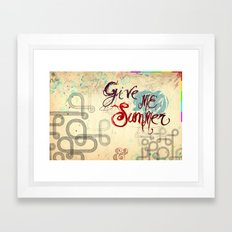 Give Me Summer Framed Art Print