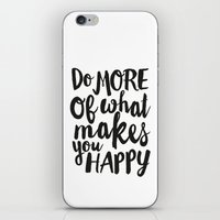 Do More Of What Makes Yo… iPhone & iPod Skin