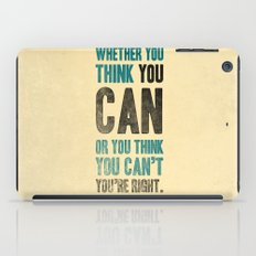 Think you can or can't iPad Case