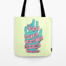 What I Am Tote Bag