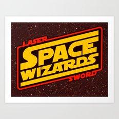 LASER SWORD SPACE WIZARD… Art Print