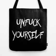 Unfuck yourself inverse edition Tote Bag
