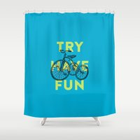 Try have fun Shower Curtain