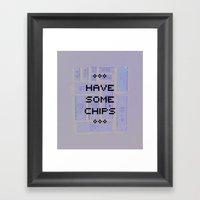 Have Some Chips Framed Art Print