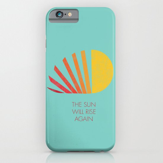 The Sun Will Rise Again iPhone & iPod Case