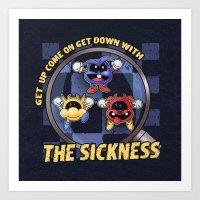 The Sickness Art Print