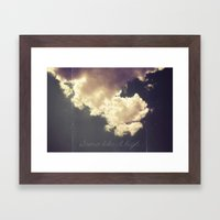 Some Like It High Framed Art Print