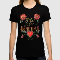 Life Is Beautiful (Black… Womens Fitted Tee Black SMALL