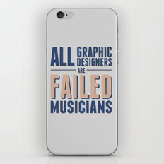 Failed musicians iPhone & iPod Skin