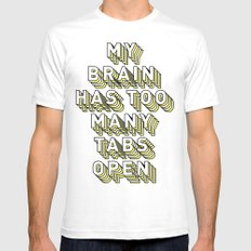 My Brain Has Too Many Tabs Open - Typography Design Mens Fitted Tee White SMALL