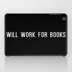 Will Work for Books iPad Case