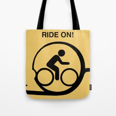 Ride On! Tote Bag