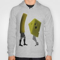 Because She's The Cheese… Hoody