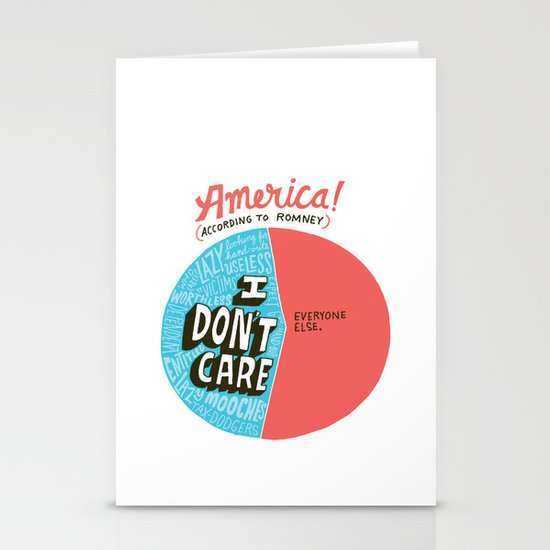 The 47% of America Romney Doesn't Care About Stationery Card