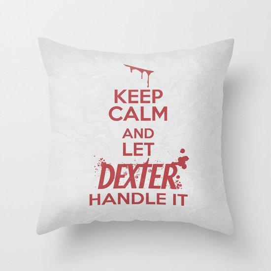 Keep Calm - Dexter Poster 01 Throw Pillow